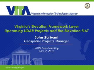 Virginia s Elevation Framework Layer  Upcoming LiDAR Projects and the Elevation FIAT