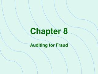 Auditing for Fraud