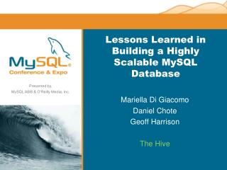 Lessons Learned in Building a Highly Scalable MySQL Database
