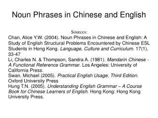 Noun Phrases in Chinese and English