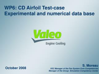 WP6: CD Airfoil Test-case Experimental and numerical  data base