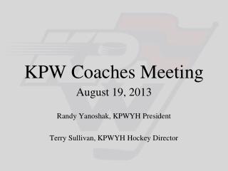 KPW Coaches Meeting