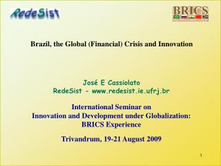 Brazil, the Global (Financial) Crisis and Innovation