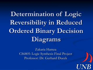 Determination of Logic Reversibility in Reduced Ordered Binary Decision Diagrams