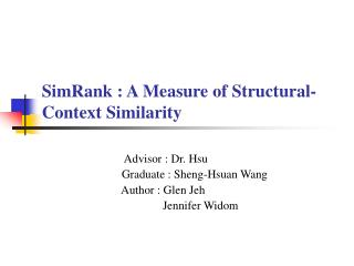 SimRank : A Measure of Structural-Context Similarity