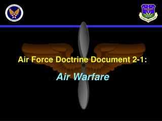 Air Force Doctrine Document 2-1: Air Warfare
