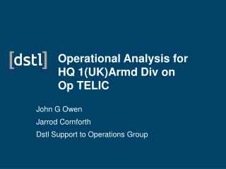 Operational Analysis for HQ 1(UK)Armd Div on Op TELIC