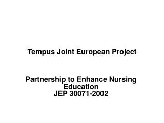 Tempus Joint European Project