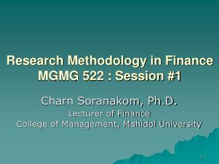 Research Methodology in Finance MGMG 522 : Session #1