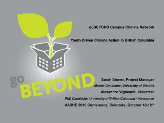 goBEYOND Campus Climate Network Youth-Driven Climate Action in British Columbia
