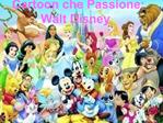 Cartoon che Passione:  Walt Disney