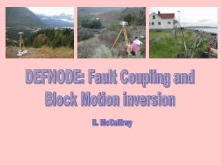 DEFNODE: Fault Coupling and Block Motion inversion