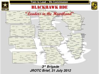 3 rd Brigade JROTC Brief, 31 July 2012
