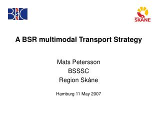 A BSR multimodal Transport Strategy