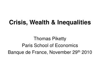 Crisis, Wealth & Inequalities