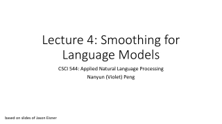 Lecture 4: Smoothing for Language Models