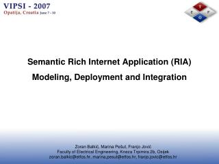 Semantic Rich Internet Application (RIA) Modeling, Deployment and Integration