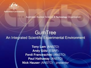 GumTree An Integrated Scientific Experimental Environment