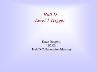 Hall D Level 1 Trigger