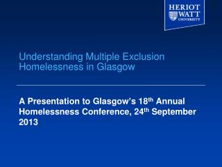 Understanding Multiple Exclusion Homelessness in Glasgow