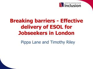 Breaking barriers - Effective delivery of ESOL for Jobseekers in London