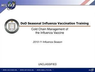 Cold Chain Management of  the Influenza Vaccine