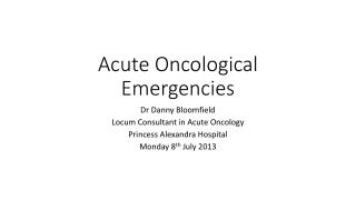 Acute Oncological Emergencies
