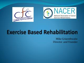Exercise Based Rehabilitation
