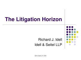 The Litigation Horizon