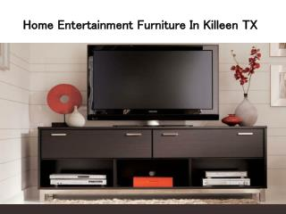 Home Entertainment Furniture In Killeen TX