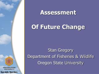 Assessment Of Future Change