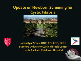 Update on Newborn Screening for Cystic Fibrosis
