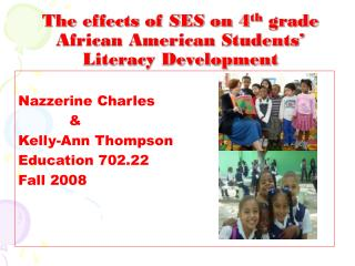 The effects of SES on 4 th  grade African American Students' Literacy Development