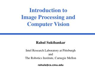 Introduction to Image Processing and Computer Vision