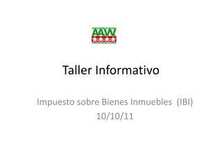 Taller Informativo