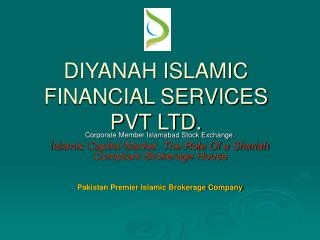 DIYANAH ISLAMIC FINANCIAL SERVICES PVT LTD.