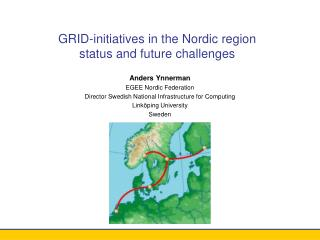 GRID-initiatives in the Nordic region status and future challenges
