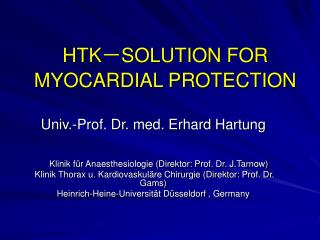 HTK - SOLUTION FOR MYOCARDIAL PROTECTION