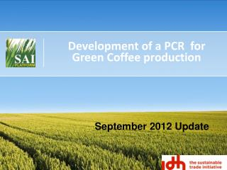 Development of a PCR  for Green Coffee production