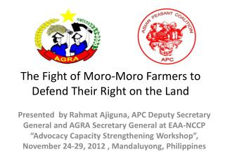 The Fight of Moro-Moro Farmers to  Defend Their Right on the Land
