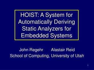 HOIST: A System for Automatically Deriving  Static Analyzers for  Embedded Systems