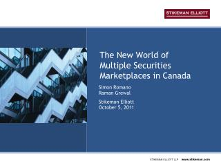 The New World of  Multiple Securities Marketplaces in Canada