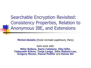 Searchable Encryption Revisited: Consistency Properties, Relation to Anonymous IBE, and Extensions