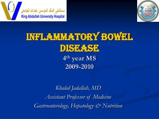 Inflammatory Bowel Disease 4 th  year MS 2009-2010