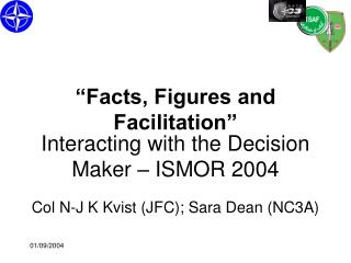 Interacting with the Decision Maker – ISMOR 2004