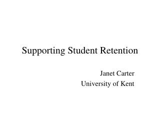 Supporting Student Retention