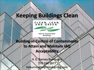 Keeping Buildings Clean