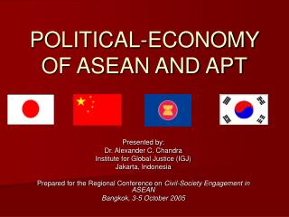 POLITICAL-ECONOMY OF ASEAN AND APT