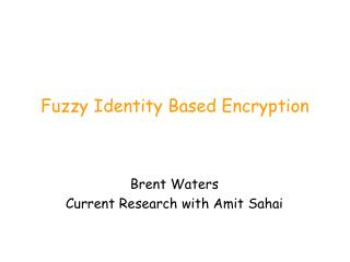 Fuzzy Identity Based Encryption
