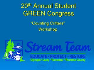20 th  Annual Student GREEN  Congress